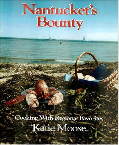 Nantucket's Bounty Cooking with Regional Favorites