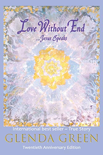 9780966662313: Love Without End: Jesus Speaks...