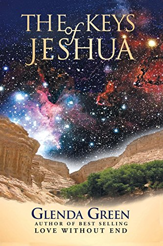 The Keys of Jeshua: Glenda E. Green