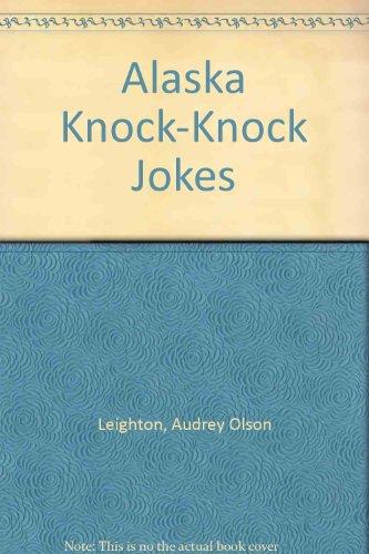 9780966664720: Alaska Knock-Knock Jokes