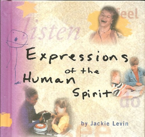 9780966666700: Expressions of the Human Spirit