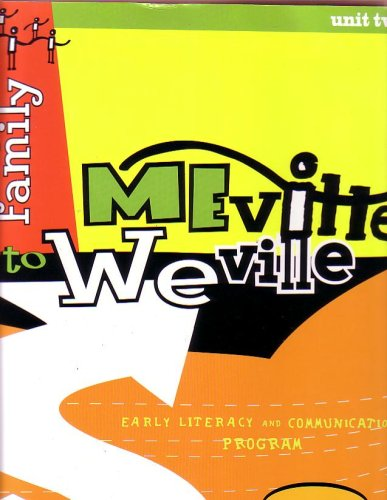 My Family Meville to Weville (Early Literacy and Communications Program) Unit Two Second Edition