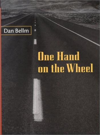 One Hand on the Wheel (California Poetry) (096666910X) by Bellm, Dan