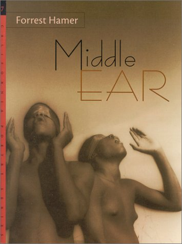 9780966669169: Middle Ear (California Poetry Series, V. 7)
