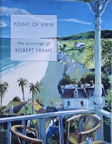 Point of View: The Paintings of Robert: McCLELLAND, Gordon T.