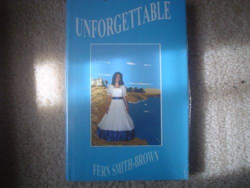 9780966672169: Unforgettable