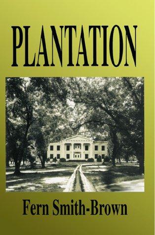 Plantation: Smith-Brown, Fern