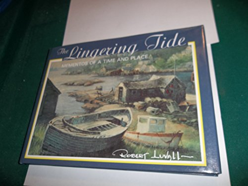 The lingering tide: Mementos of a time and place: Robert Luvall