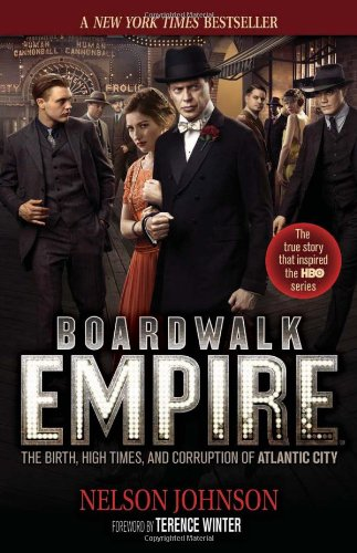 9780966674866: Boardwalk Empire: The Birth, High Times, and Corruption of Atlantic City