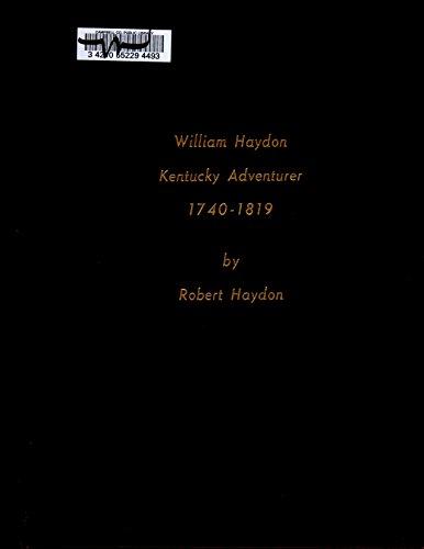 9780966675627: William Haydon, Kentucky adventurer, 1740-1819