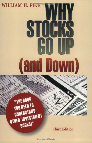 9780966677508: Why Stocks Go Up (and Down)