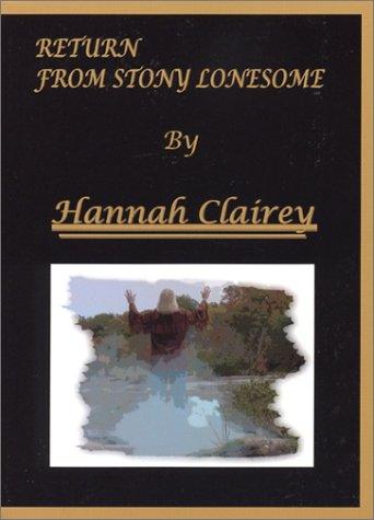 9780966677744: Return from Stony Lonesome