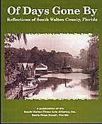 9780966680515: Of Days Gone By: Reflections of South Walton County, Florida