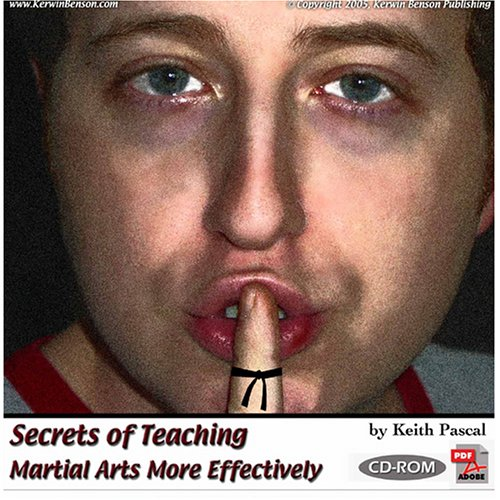 9780966682830: Secrets of Teaching Martial Arts More Effectively