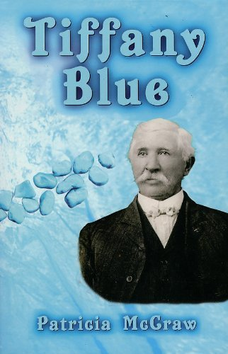 9780966686050: Tiffany Blue: The True Story of Turquoise, Tiffany & James P. McNulty in Territo