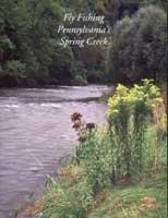 Fly Fishing Pennsylvania's Spring Creek