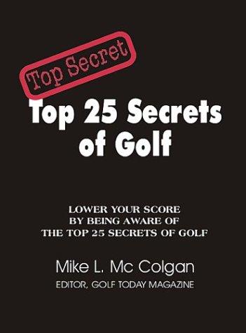 9780966689327: Top 25 Secrets of Golf