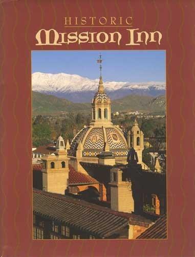 Historic Mission Inn: Barbara Moore (ed.)