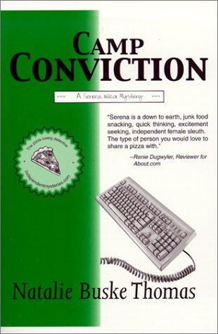 9780966691924: Camp Conviction (Serena Wilcox Mysteries)