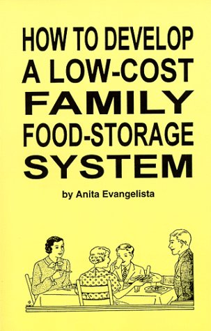 9780966693201: How to Develop a Low-Cost Family Food-Storage System