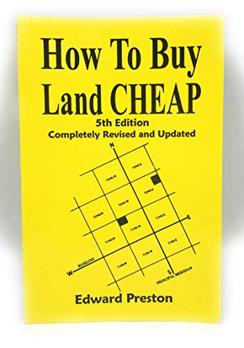 How to Buy Land Cheap: 5th Edition: Preston, Edward