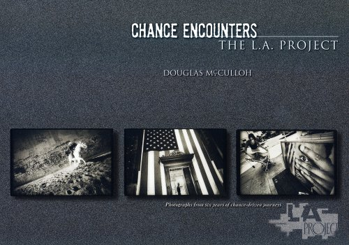 CHANCE ENCOUNTERS The L.A. Project (Signed): Douglas McCulloh, Jonathan