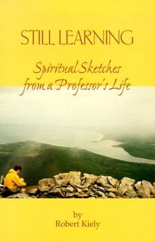 9780966694178: Still Learning: Spiritual Sketches from a Professor's Life