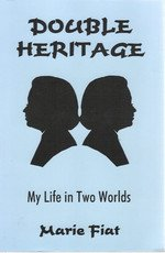 9780966698107: Double heritage: My life in two worlds