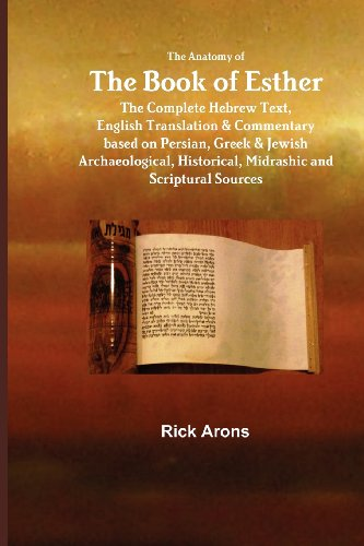 The Anatomy of the Book of Esther: Rick Arons