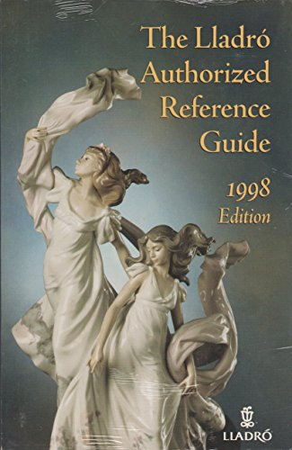 The Lladro Authorized Reference Guide - 1998: Lladro Society