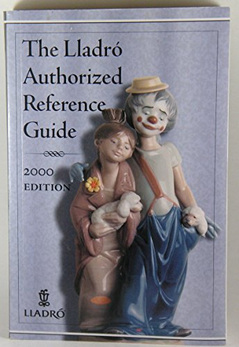 Lladro Authorized Reference Guide: Lladro; Lladro Society