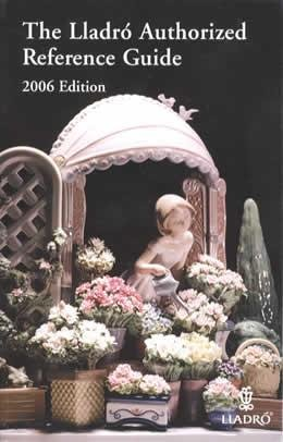 The Lladr? Authorized Reference Guide - 2006: Lladro