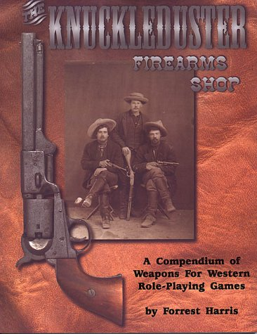 9780966704624: The Knuckleduster Firearms Shop : a Compendium of Weapons for Western Role-Playing Games