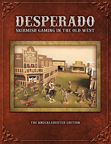 9780966704648: Desperado; Skirmish Gaming in the Old West; The Knuckleduster Edition