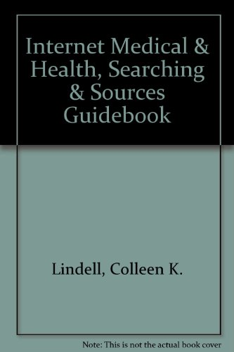 9780966708035: Internet Medical & Health, Searching & Sources Guidebook
