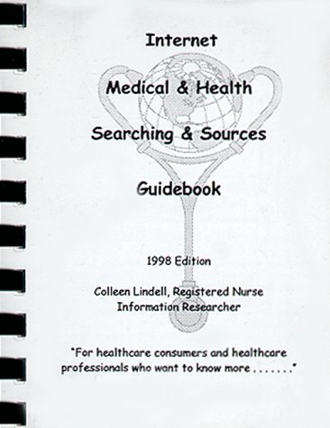 9780966708042: Internet Medical & Health, Searching & Sources Guidebook
