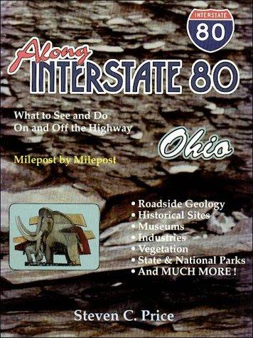 9780966709100: Along Interstate 80: Ohio
