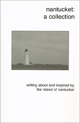 9780966709797: Nantucket : A Collection