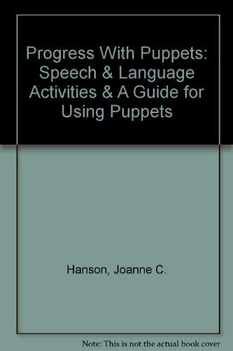 9780966709902: Progress With Puppets: Speech & Language Activities & A Guide for Using Puppets
