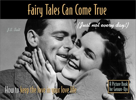 9780966715675: Fairy Tales Can Come True (Just Not Every Day) How to Keep the Love in Your Love Life