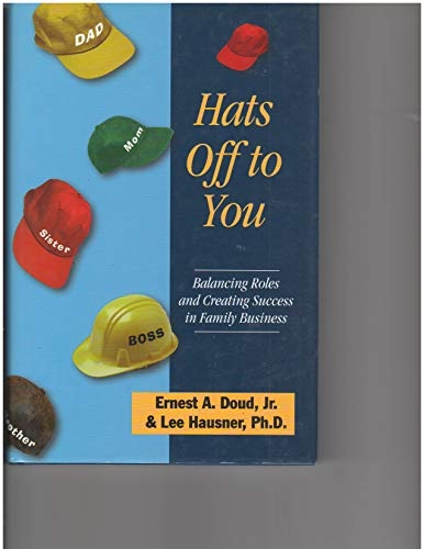 Hats Off to You, Balancing Roles and: Ernest A., Jr.,;