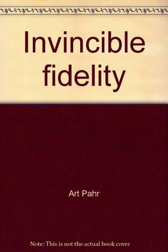 INVINCIBLE FIDELITY; A HISTORY OF THE KIEL: Pahr, Art