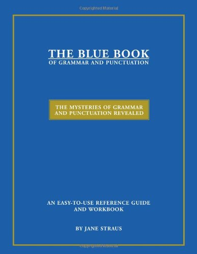 9780966722178: The Blue Book of Grammar and Punctuation: The Mysteries of Grammar and Punctuation Revealed (New, Expanded Eighth Edition)