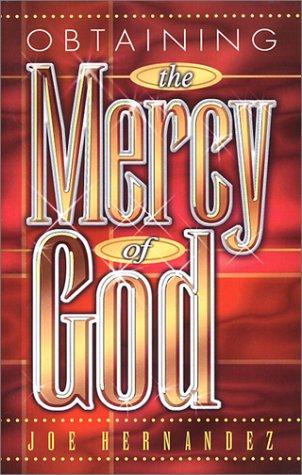 9780966722536: Obtaining the Mercy of God