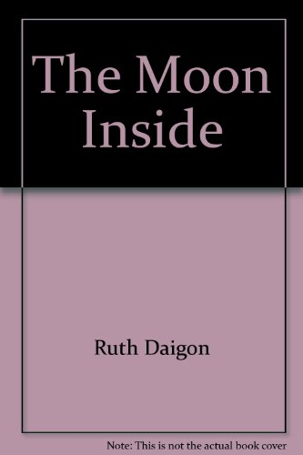9780966722833: The Moon Inside (Newton's baby contemporary poetry series)