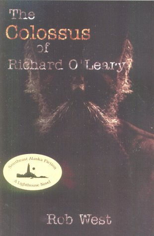 The Colossus of Richard O'Leary: West, Rob