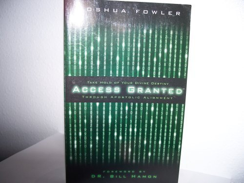 Access Granted (Take Hold of Your Divine: Joshua Fowler