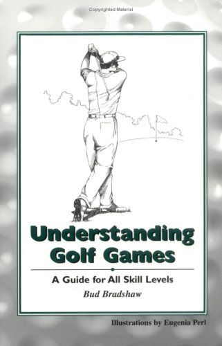 9780966724509: Understanding Golf Games, a guide for all skill levels