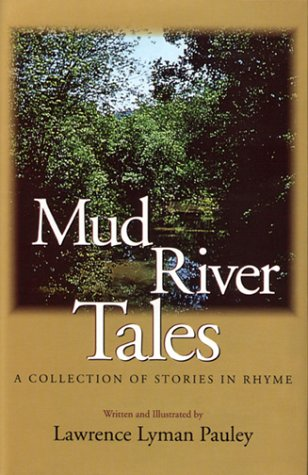 9780966724622: Mud River Tales : A Collection of Stories in Rhyme