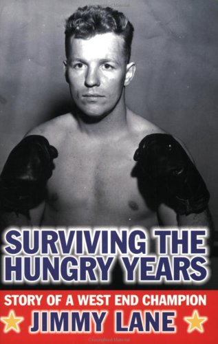 9780966724653: Surviving the Hungry Years: Story of a West End Champion